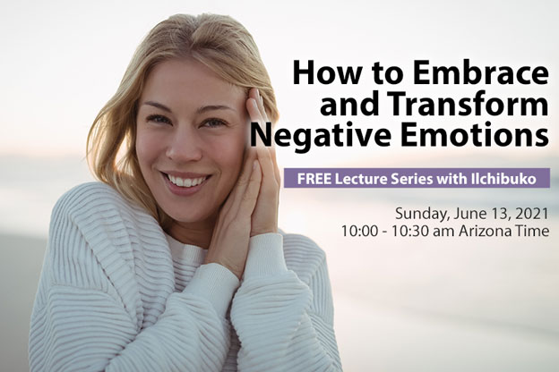 Free Lecture Series | How to Embrace and Transform Negative Emotions